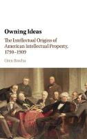 Owning Ideas: The Intellectual ...
