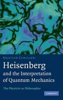 Heisenberg and the Interpretation of...