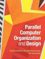 Parallel Computer Organization and...