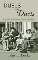 Duels and Duets: Why Men and Women...