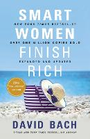 Smart Women Finish Rich: Expanded and...