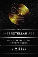 The Interstellar Age: Inside the...