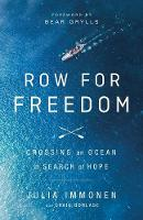 Row for Freedom: Crossing an Ocean in...