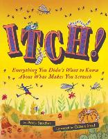 Itch!: Everything You Didn't Want to...