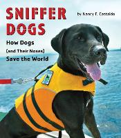Sniffer Dogs: How Dogs (and Their...