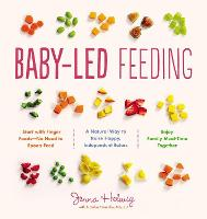 Baby-Led Feeding: A Natural Way to...