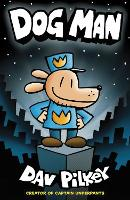 The Adventures of Dog Man: Dog Man
