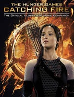 Catching Fire: The Official...