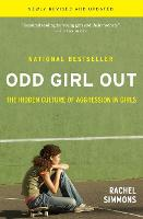 Odd Girl Out: The Hidden Culture of...