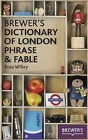 Brewer's Dictionary of London Phrase ...