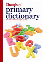 Chambers Primary Dictionary