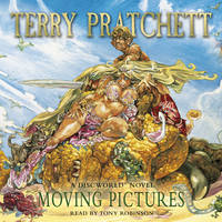 Moving Pictures: (Discworld Novel 10)