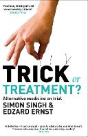 Trick or Treatment?: Alternative...