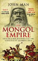 The Mongol Empire: Genghis Khan, His...