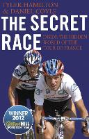 The Secret Race: Inside the Hidden...