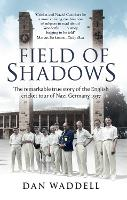 Field of Shadows: The English Cricket...