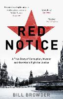 Red Notice: How I Became Putin's No. ...