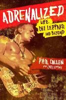 Adrenalized: Life, Def Leppard and...