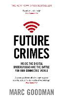 Future Crimes: Inside the Digital...