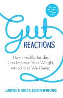 Gut Reactions: How Healthy Insides ...