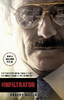 The Infiltrator: Undercover in the...
