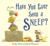 Have You Ever Seen A Sneep?