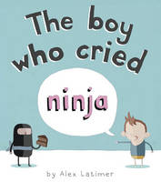 The Boy Who Cried Ninja