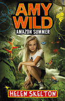 Amy Wild: Amazon Summer