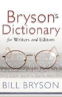 Bryson's Dictionary: for Writers and...