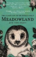 Meadowland: The Private Life of an...
