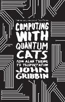 Computing with Quantum Cats: From...