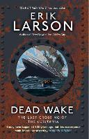Dead Wake: The Last Crossing of the...