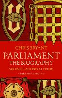 Parliament: the Biography: Volume 1:...