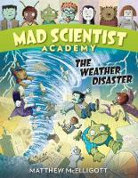 Mad Scientist Academy: The Weather...