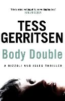 Body Double: (Rizzoli & Isles series 4)