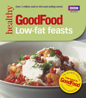 Good Food: Low-fat Feasts:...