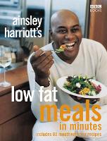 Ainsley Harriott's Low Fat Meals in...