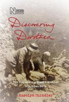 Discovering Dorothea: The Life of the...