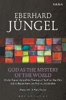 God as the Mystery of the World: On...