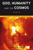 God, Humanity and the Cosmos: A...