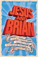Jesus and Brian: Exploring the...