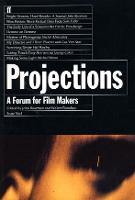 Projections: A Forum for Film Makers:...