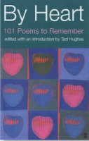 By Heart: 101 Poems and How to...