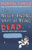 The Never-Ending Days of Being Dead:...
