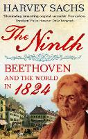 The Ninth: Beethoven and the World in...