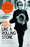 Like a Rolling Stone: Bob Dylan at ...