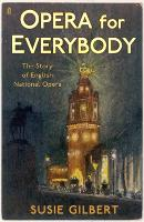 Opera for Everybody: The Story of...
