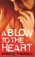 A Blow to the Heart