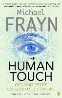 The Human Touch: Our Part in the...