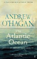 The Atlantic Ocean: Essays on Britain...